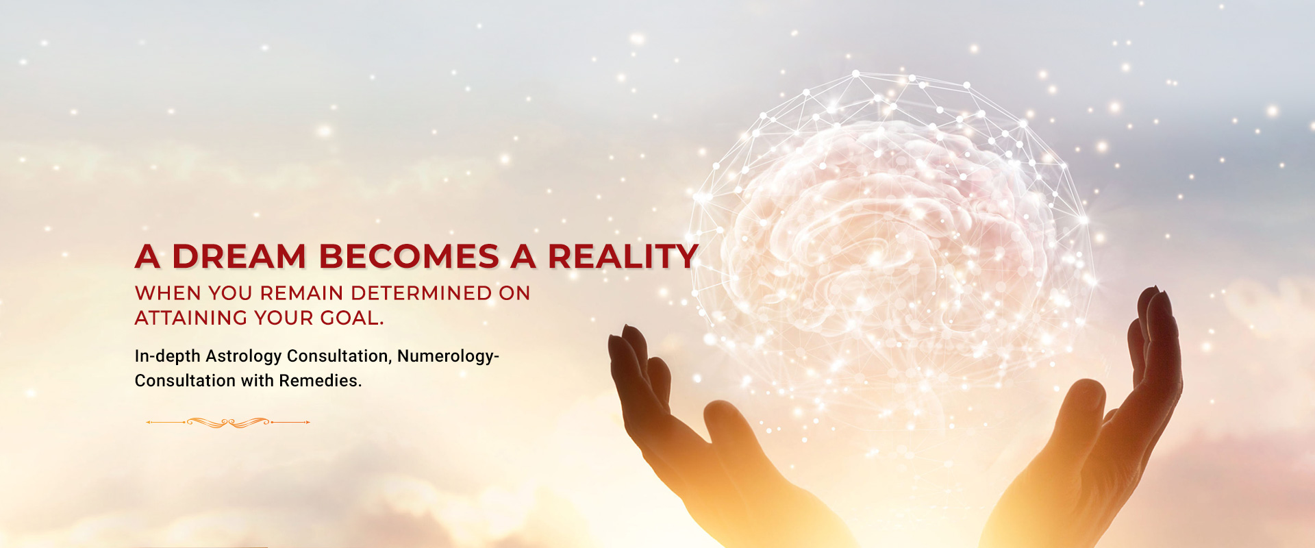 A Dream Becomes a reality, Astrology Online Prediction and Remedies
